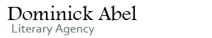 Dominick Abel Literary Agency